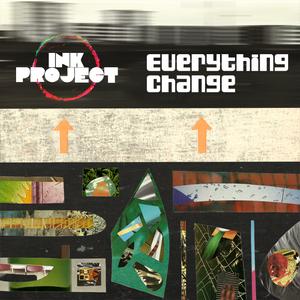 Ink Project - Everything Change (Evil Nine Remix)