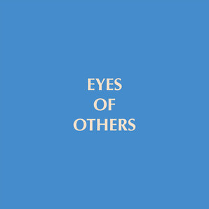 Eyes of Others - Back into the Blue