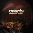Courts - Glass Half Empty