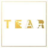 Tear (Holy Esque)