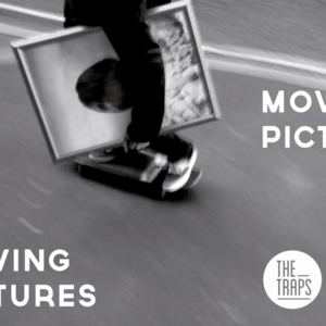 The Traps - Moving Pictures