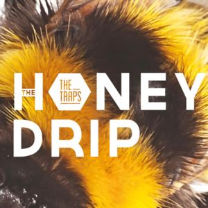 The Traps - The Honey Drip