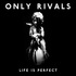 Only Rivals - Grudge
