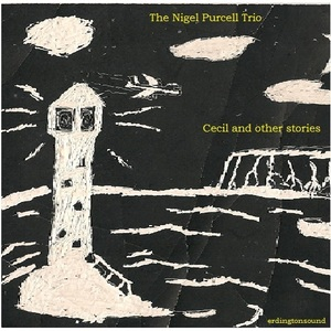 The Nigel Purcell Trio - I'm feeling manic