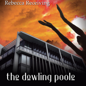 The Dowling Poole - Rebecca Receiving