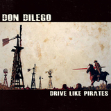Don DiLego - 'Drive Like Pirates'