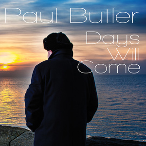 Paul Butler - End of the day