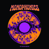 Monophonics - Keep Looking Ahead
