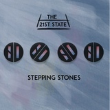 The 21st State - Stepping Stones
