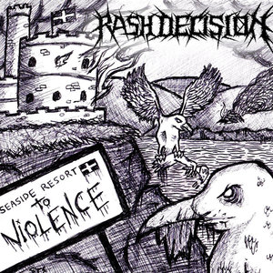 Rash Decision - Losing The Fight