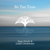 Ange Hardy - By The Tides