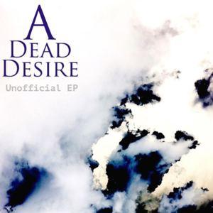 A Dead Desire - A Dead Desire