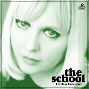The School - Tell Me