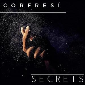 Corfresi - Secrets