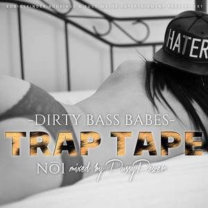 DJANE PUSSY POWER - Trap Tape No.1