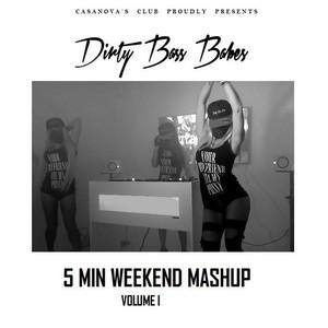 DJANE PUSSY POWER - 5 Min Weekend Mashup Vol.1