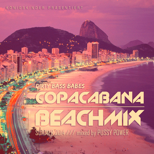 DJANE PUSSY POWER - Copacabana Beachmix - Summer 2014