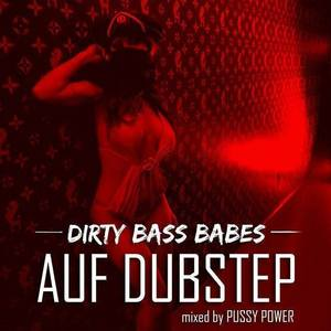 DJANE PUSSY POWER - Auf Dubstep (Part 1)