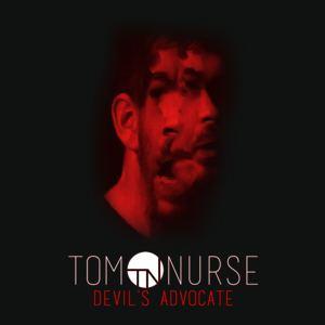 Tom Nurse - Devil's Advocate