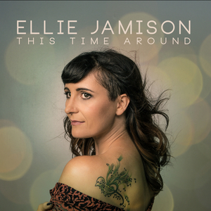 Ellie Jamison - This Time Around