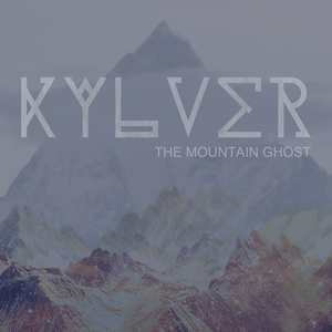 Kylver - The Mountain Has Ghosts