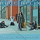 Blue Helix - Tale of Two Halves