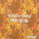 the clear - Yesterday Morning
