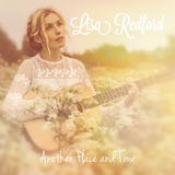 Lisa Redford - Music and the Mountains