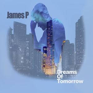 James P - Tomorrow