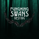 Punching Swans - Man Nest