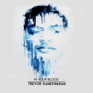 Trevor Kaneswaran - Look how The World Turned Out