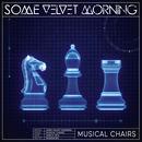 Some Velvet Morning - Musical Chairs