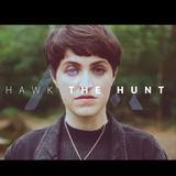 HAWK - The Hunt