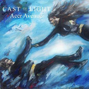 Cast of Light - Acer Avenue