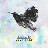 Amy Shields - Hummingbird
