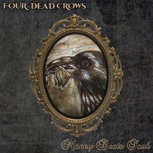 Four Dead Crows - Destitute Blues