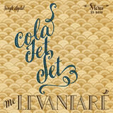 Cola Jet Set - Me Levantaré