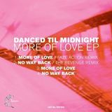 Danced Til Midnight - More of Love EP