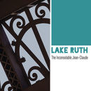 Lake Ruth - The Inconsolable Jean-Claude / The Prisoner's Dilemma