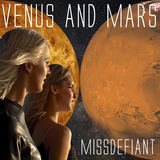 MissDefiant - Venus & Mars