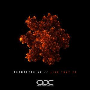 Promontorian - Like That (ESC Remix)