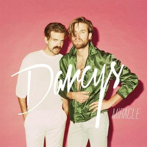 The Darcys - Miracle