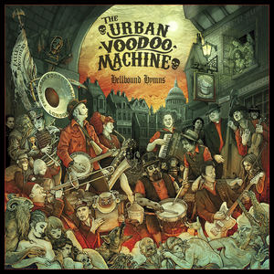 The Urban Voodoo Machine - While We Were All Asleep