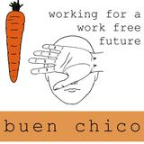 Buen Chico - I Want Good Things For You
