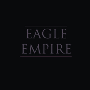 Eagle Empire - Alive