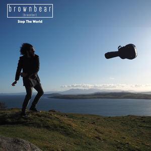 brownbear - Stop The World