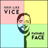 Grip-Like Vice - Passable Face