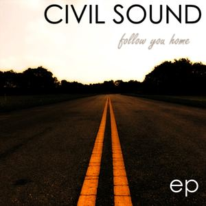 Civil Sound - It Always Been You