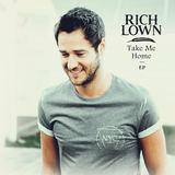 Rich Lown - Take Me Home