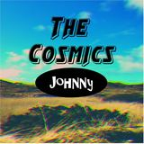The Cosmics - Johnny